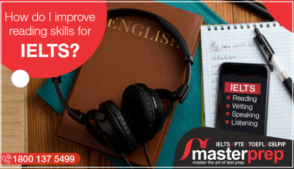 How do I improve reading skills for IELTS