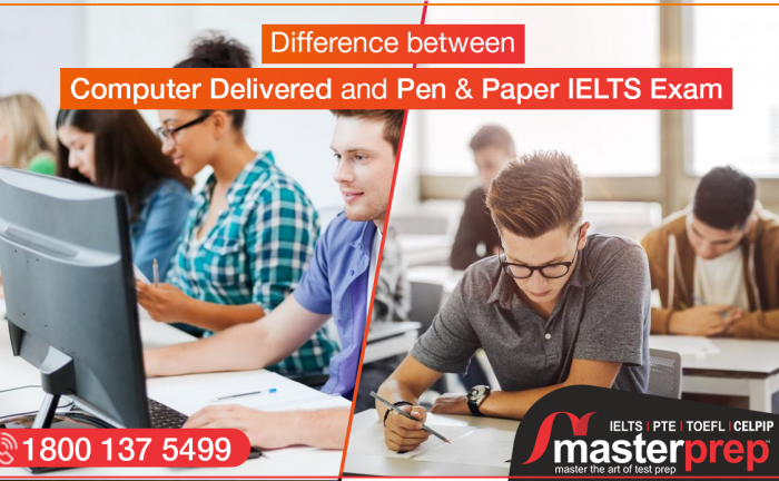 Difference between Computer Delivered and Pen & Paper IELTS Exam