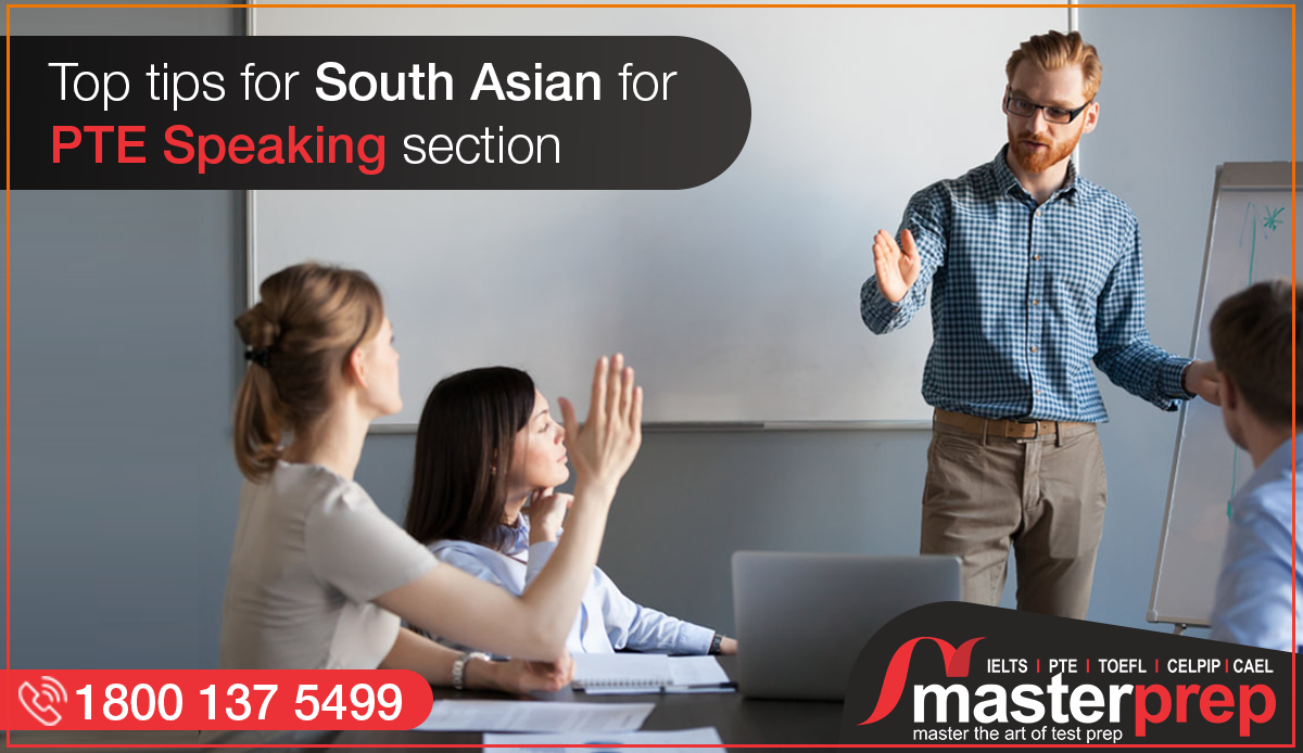 Top Tips for South Asian for PTE Speaking Section