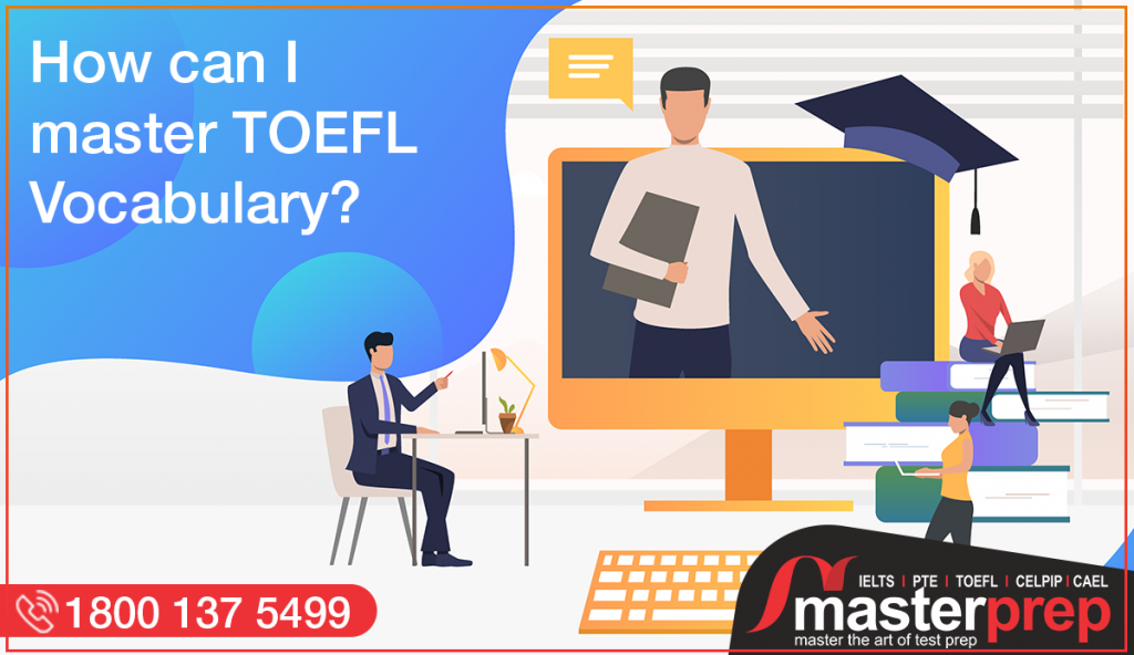 How can I Master TOEFL Vocabulary?