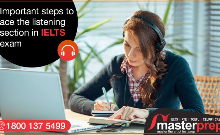 Important steps to ace the listening section in IELTS exam