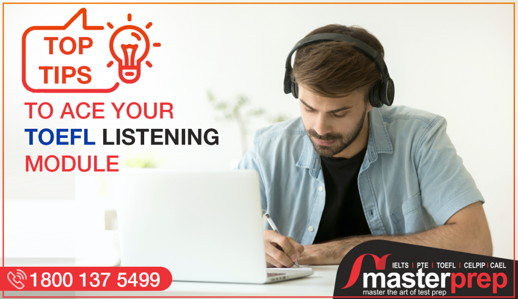 Top Tips to ace Your TOEFL Listening Module