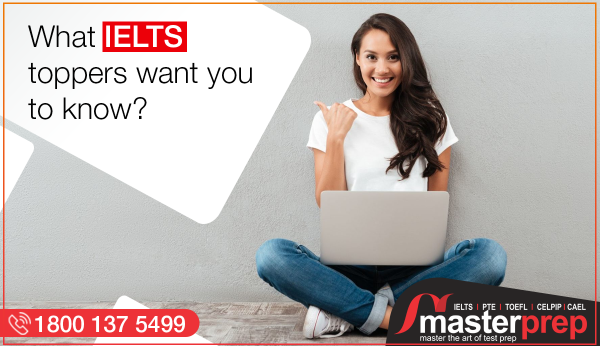 What IELTS Toppers Want You to Know?