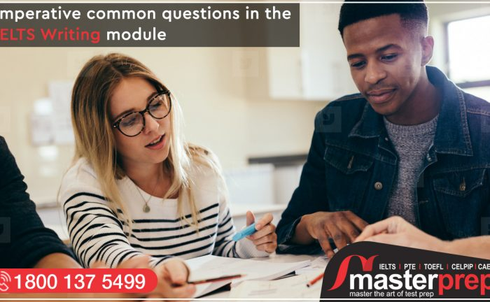 Imperative Common Questions in the IELTS Writing Module